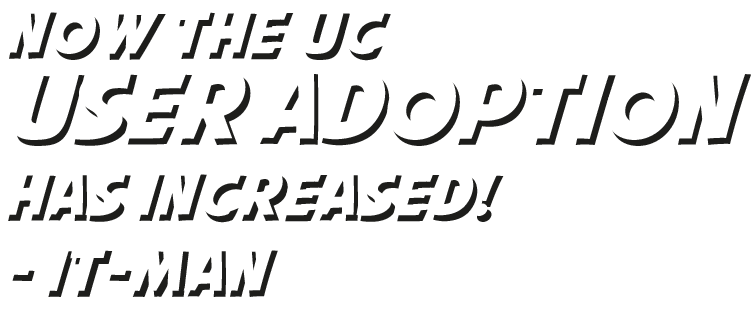 now the uc user adoption has increased